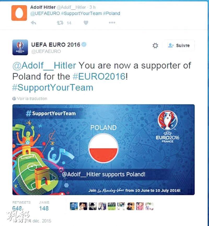 歐洲足協在Twitter宣傳2016年歐洲國家盃,卻有人乘機作怪,包括用希特勒的名義,表示支持曾遭納粹德國侵佔的波蘭(圖)。(網上圖片)