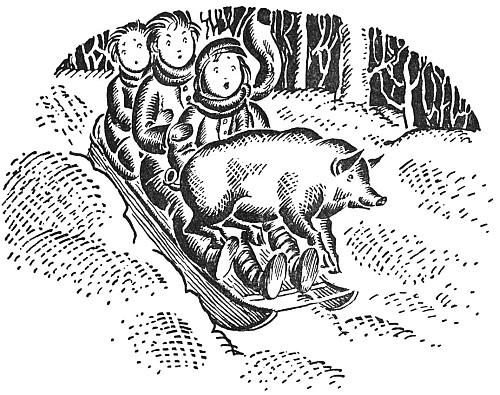 The sledge went right under the pig and picked him up.